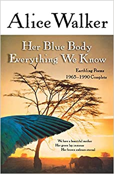 Book Her Blue Body Everything We Know: Earthling Poems 1965-1990 Complete