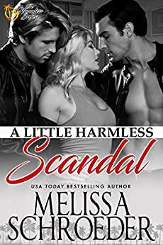 A Little Harmless Scandal by [Schroeder, Melissa]