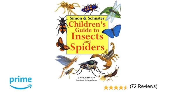 Simon & Schuster Children's Guide to Insects and Spiders: Jinny ...