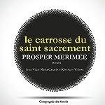Le Carrosse du Saint-Sacrement (extraits) | Prosper Mérimée