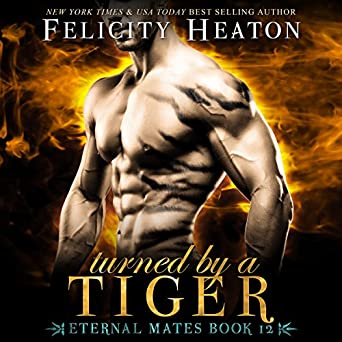 Turned by a Tiger: Eternal Mates Paranormal Romance Series