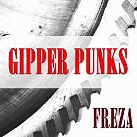 Amazon.com: Freza: Gipper Punks: MP3 Downloads
