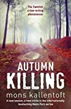 Autumn Killing by Mons Kallentoft front cover