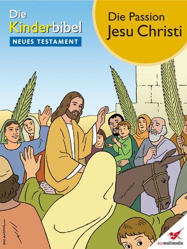Die Kinderbibel - Das Neue Testament (German Edition)