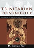 Trinitarian Personhood, William Ury, 1579108792
