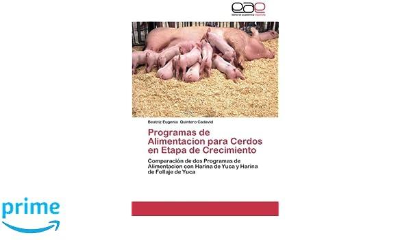 Programas de Alimentacion para Cerdos en Etapa de Crecimiento ...