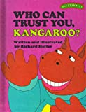 Who Can Trust You, Kangaroo?, Ruth Lerner Perle, 0030420318