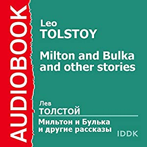 'Milton and Bulka' and Other Stories [Russian Edition] Audiobook