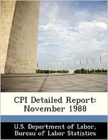 cpi detailed report november 1988 u s department of labor bureau of labor statistics. Black Bedroom Furniture Sets. Home Design Ideas