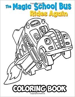 Amazon.com: The Magic School Bus Rides Again Coloring Book ...