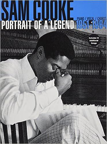 Sam Cooke Portrait Of A Legend 1951 1964 Pianovocalchords Sam