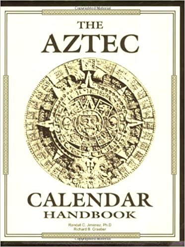 Aztec Calendar Handbook Randall C Jimenez Richard B Graeber