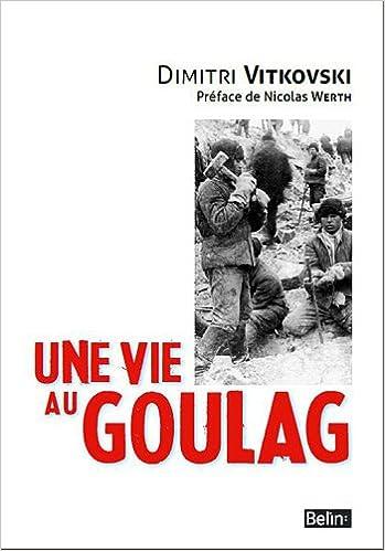 Livre gratuits Une vie au Goulag pdf, epub