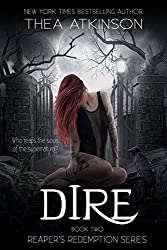 Dire (Reaper's Redemption Book 2)