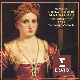 Madrigals, Book 8 (Madrigali guerrieri et amorosi...libro