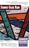 Stained Glass Rain, Bruce Boston, 0938075306