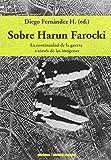 img - for Sobre Harun Farocki book / textbook / text book