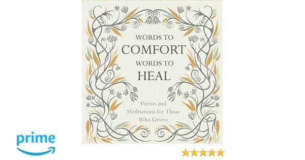 Amazon.com: Words to Comfort, Words to Heal (9781780742274 ...