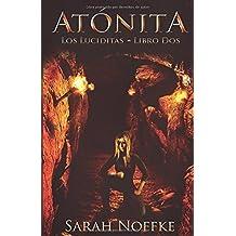 Atónita (Spanish Edition) by Sarah Noffke (2015-11-24)