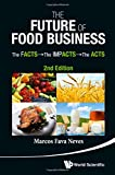 The Future of Food Business, Marcos Fava Neves, 9814566977