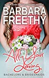 Download All Your Loving (Bachelors & Bridesmaids #3) in PDF ePUB Free Online