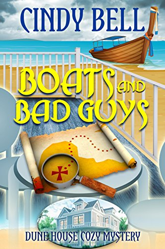 Boats and Bad Guys (Dune House Cozy Mystery Series Book 2) (Seaside Boats)