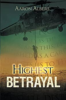 Highest Betrayal by [Albers, Aaron]