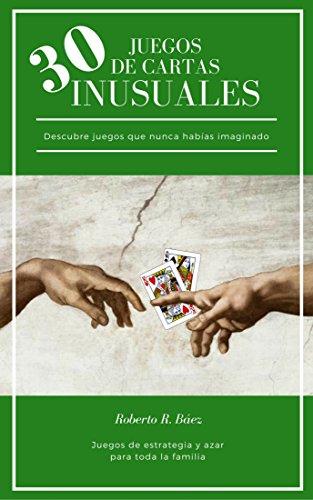 Amazon.com: 30 JUEGOS DE CARTAS INUSUALES (Spanish Edition ...