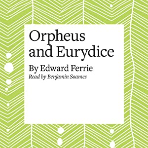 Orpheus and Eurydice Audiobook