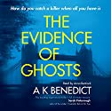 Jonathan Dark or the Evidence of Ghosts Audiobook by A. K. Benedict Narrated by Anna Bentinck
