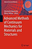 img - for Advanced Methods of Continuum Mechanics for Materials and Structures (Advanced Structured Materials) book / textbook / text book