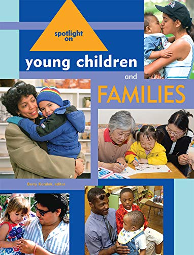 Spotlight on Young Children and Families (Spotlight on Young Children series)