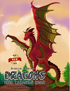 Dragons Kids Coloring Book A Fantasy Themed Dragon Odyssey For Fun Relaxation