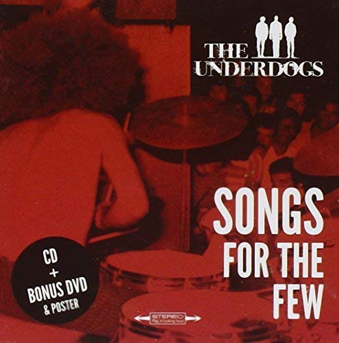 Songs for the Few (Underdog Racing)