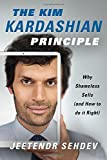 The Kim Kardashian Principle: Why Shameless Sells (and How to Do It Right)