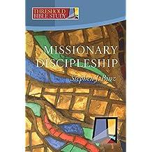 Threshold Bible Study: Missionary Discipleship