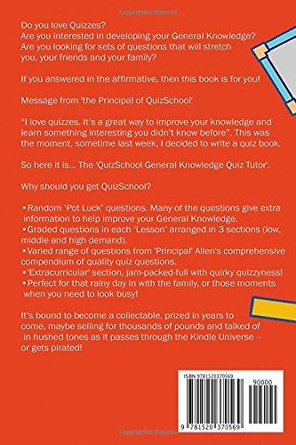 QuizSchool: The General Knowledge Quiz Tutor (GKQ Tutor): Adrian Allen:  9781520370569: Amazon.com: Books