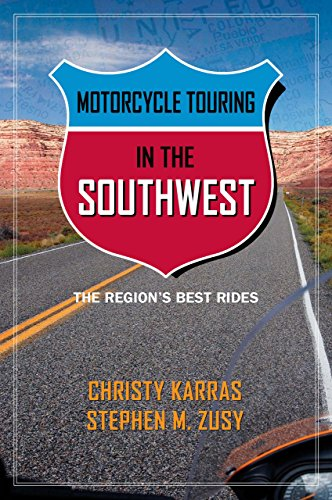Motorcycle Touring in the Southwest: The Region's Best - Car Co Touring