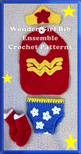 - Wonder Woman Bib Ensemble Crochet Patterns