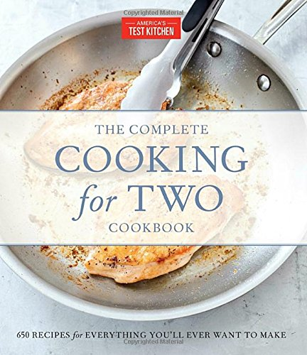 The Complete Cooking for Two Cookbook, Gift Edition: 650 Recipes for Everything You'll Ever Want to Make by America's Test Kitchen