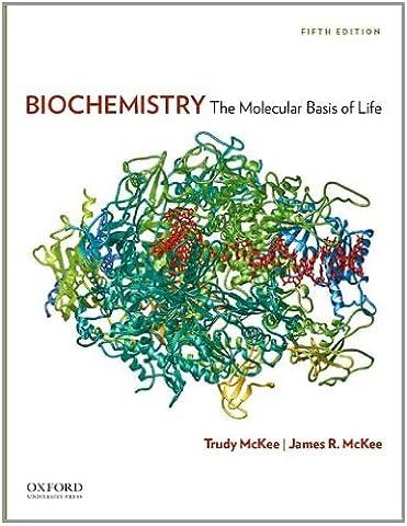 Biochemistry: The Molecular Basis of Life (Ap Biochemistry)