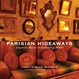Parisian Hideaways, Casey Blondes, 0847832147