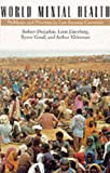 World Mental Health : Problems, and Priorities in Low-Income Countries, , 0195095405