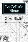 La Cellule Bleue par Nicolet