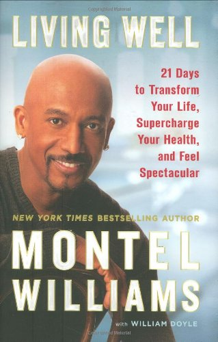 Download Living Well: 21 Days to Transform Your Life, Supercharge Your Health, and Feel Spectacular pdf