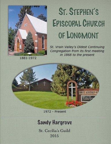 Read Online St. Stephen's Episcopal Church of Longmont PDF