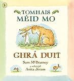 Tomhais Méid Mo Ghrá Duit (Guess How Much I Love You)