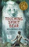 img - for Touching Spirit Bear [Mass Market Paperback] [2005] Ben Mikaelsen book / textbook / text book