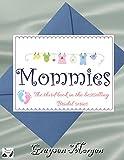 Mommies (Bridal Series Book 3)