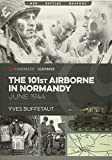 The 101st Airborne in Normandy: June 1944 (Casemate Illustrated)
